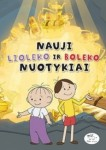 Nauji Lioleko ir Boleko nuotykiai